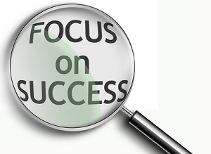 How to Focus on Success