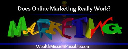 Online Marketing - does it work?