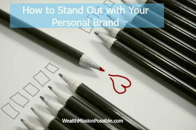 How to Stand Out with Your Personal Brand