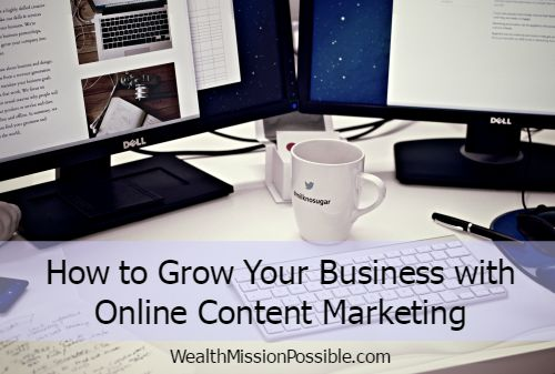 How to Grow Your Business with Online Content Marketing