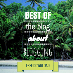 Best of the Blog About Blogging