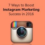 5 Ways to Boost Instagram Marketing Success in 2016