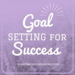 MLM Goal Setting for Massive Success