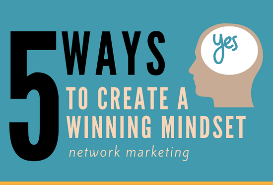 Create Network Marketing Mindset