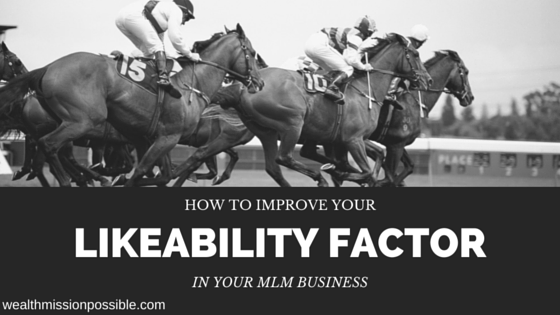 MLM Likeability factor