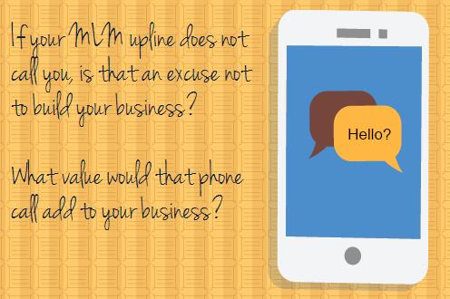 MLM Upline and Phone calls