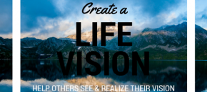 Create a vision for your life quote
