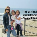 The Best Things about Branding Yourself Online