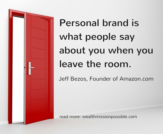 Personal Brand Quote by Jeff Bezos