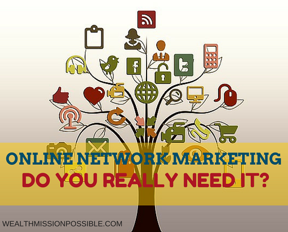 Should you do online network marketing?