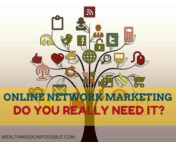 Should you do online network marketing?