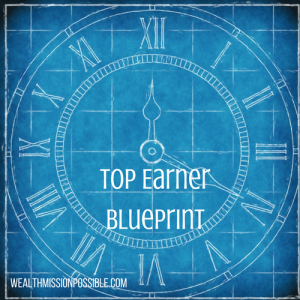 Blueprint for Top Earners
