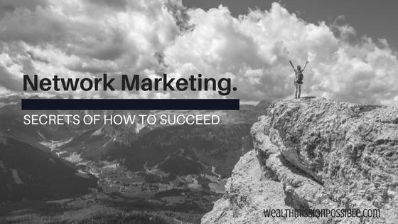 Network Marketing success secrets