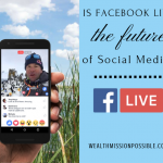 Is Facebook Live the Future of Social Media?