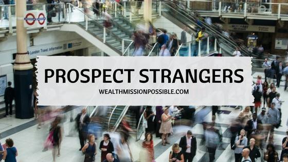 Prospecting Strangers in MLM
