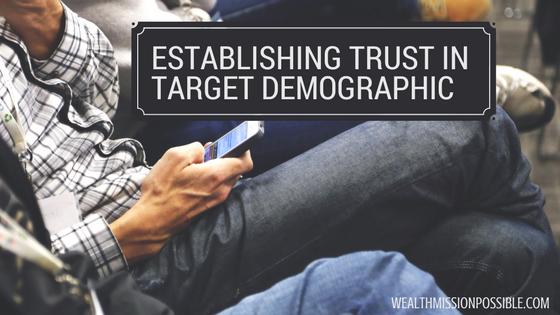Network marketing establishing trust in your target market