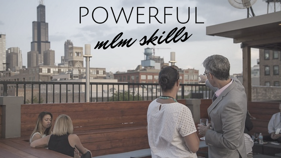 3 MLM Skills YOu Need to Succeed