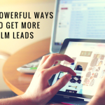 5 Powerful Ways to Get More Network Marketing Leads