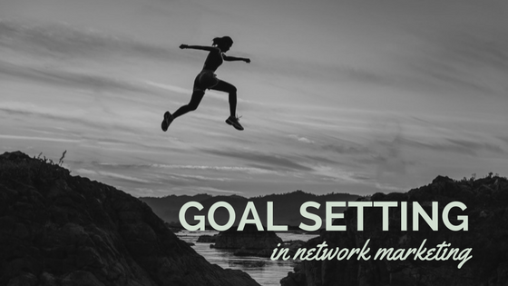 Setting goals in MLM