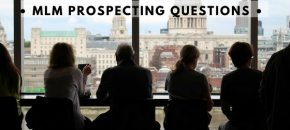 Asking the right questions to MLM prospects