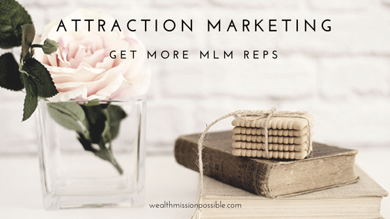 How to get more reps with attraction marketing attracton marketing blueprint malvernweather Image collections