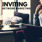 How to Invite Prospects in your MLM Business