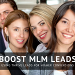 How to Boost MLM Leads with Thrive Leads