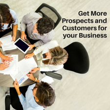 How to Get More Prospects and Customers for your Business