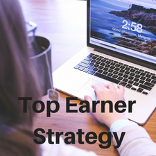 Top Earner Strategy for MLM