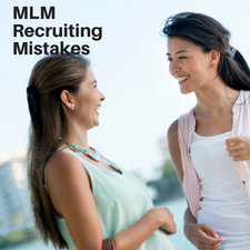 MLM recruiting mistakes