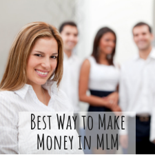 Best ways to make money in MLM