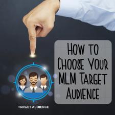 choose mlm target market