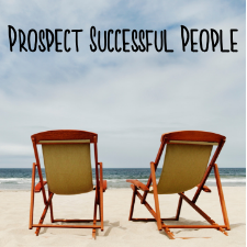how to prospect successful people